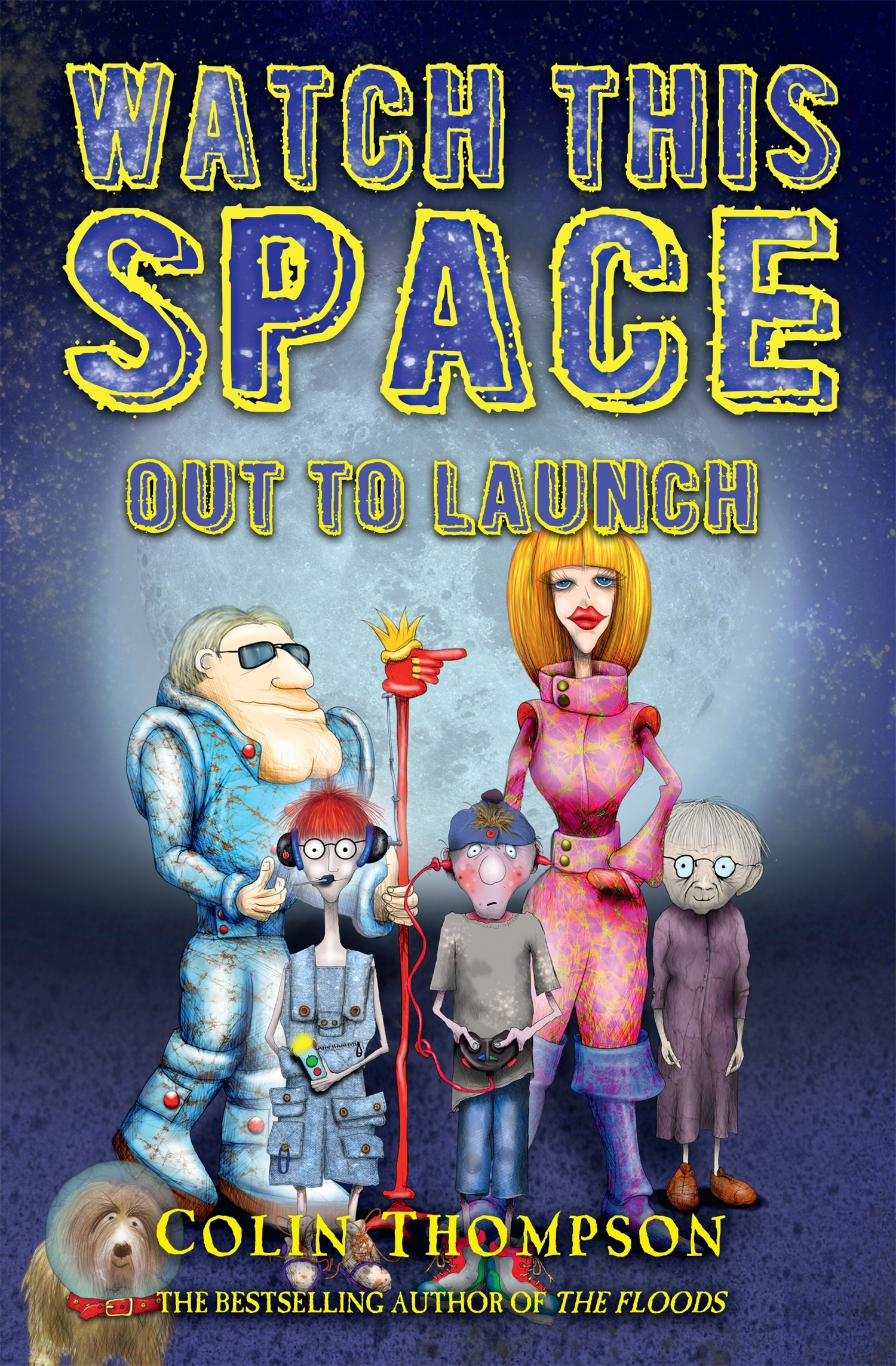 Out to Launch (Watch This Space, #1)  by  Colin Thompson