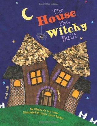 House That Witchy Built, The  by  Dianne de Las Casas