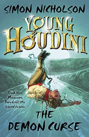 Young Houdini: The Demon Curse  by  Simon Nicholson