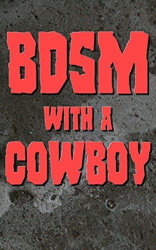 BDSM With A Cowboy: Lots Of Rope Sadie Schneider