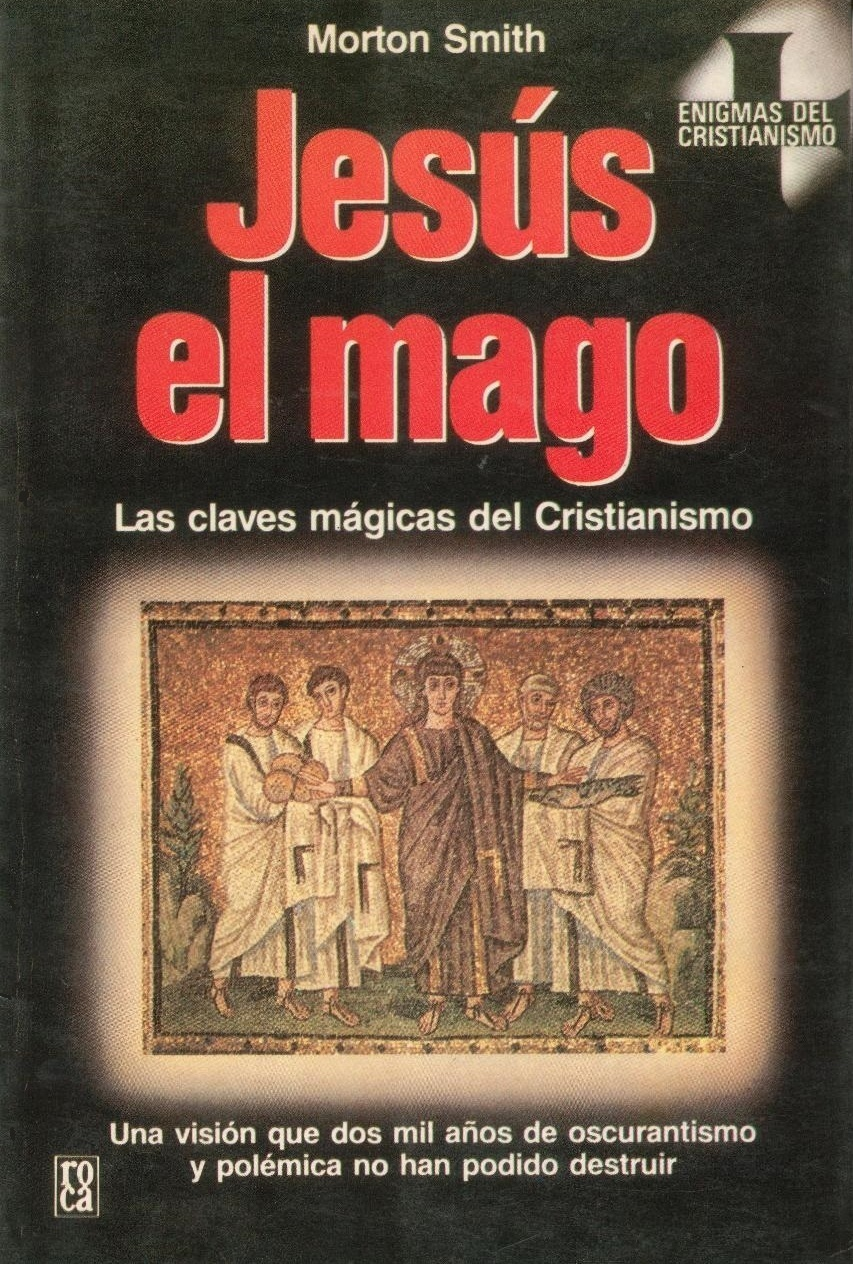 Jesús el mago  by  Morton Smith
