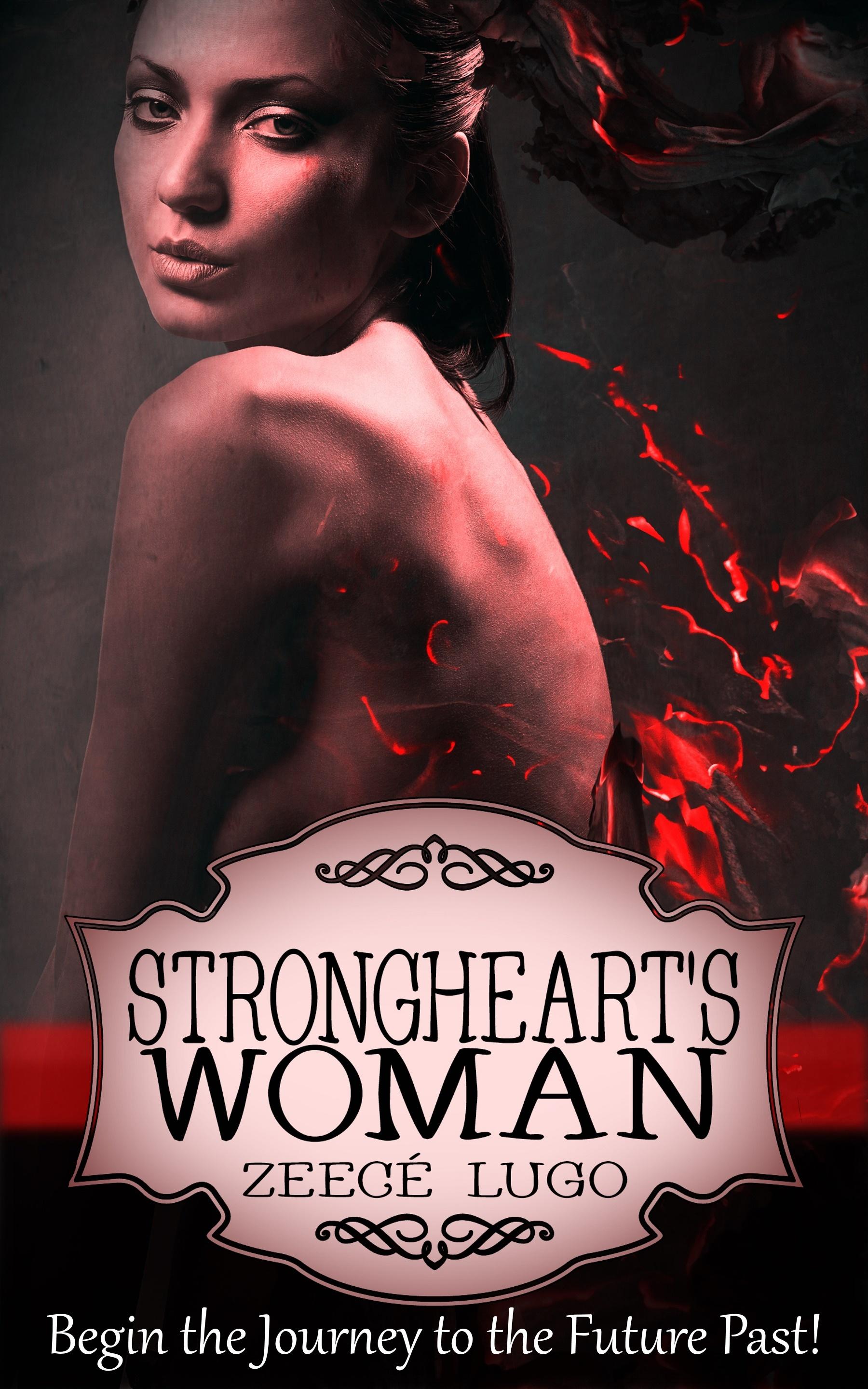 Stronghearts Woman  by  Zeecé Lugo