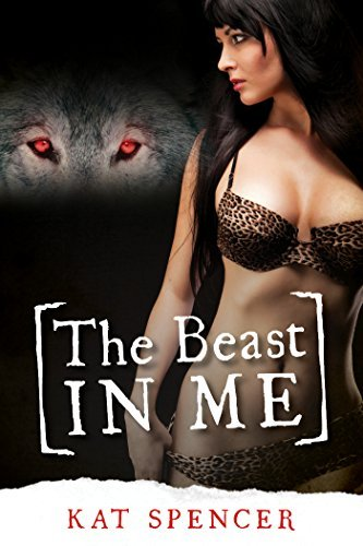 The Beast in Me Kat Spencer