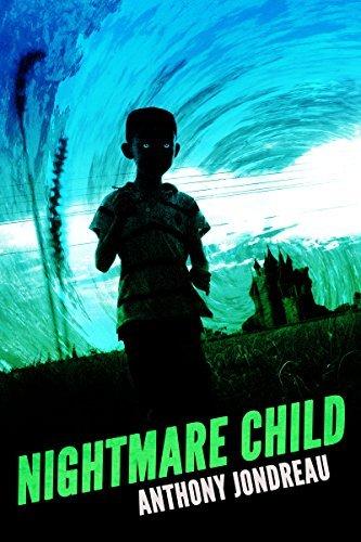 Nightmare Child  by  Anthony Jondreau