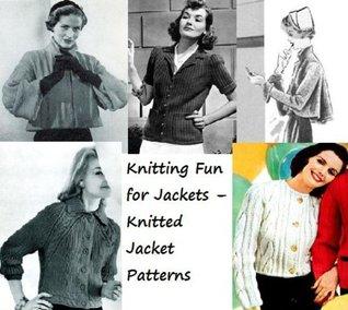 Tejer diversión para chaquetas - patrones de chaqueta de punto  by  Unknown