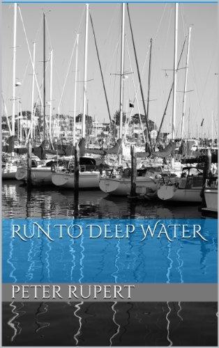 Run To Deep Water Peter Rupert