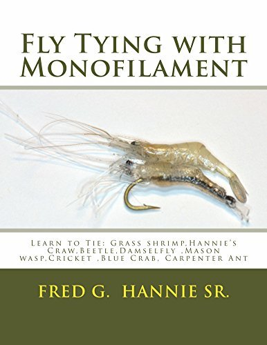 Fly Tying with Monofilament Fred Hannie