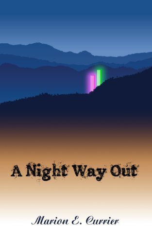 A Night Way Out  by  Marion Currier