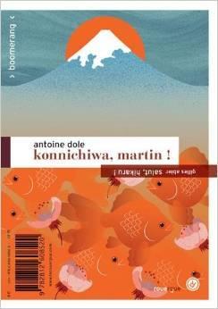 Konnichiwa, Martin ! Salut, Hikaru !  by  Gilles Abier et Antoine Dole