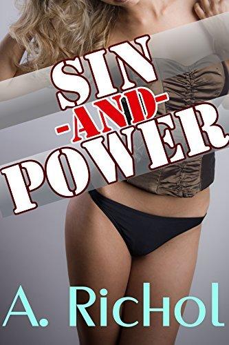 Sin and Power  by  Amanda Richol