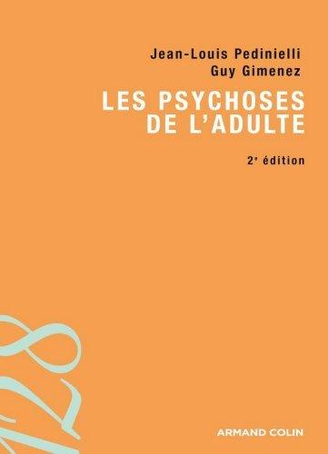 Les psychoses de ladulte Jean-Louis Pedinielli
