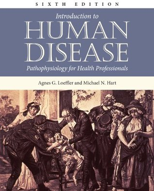 Book Alone: Intro to Human Disease 6e  by  Agnes G. Loeffler