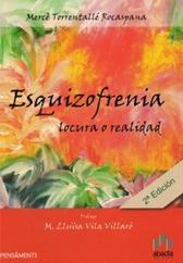 Esquizofrènia en primera persona  by  Mercè Torrentallé Rocaspana