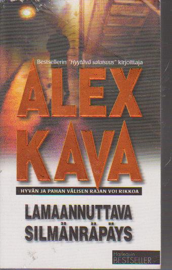 Lamaannuttava silmänräpäys (Maggie ODell, #2) Alex Kava