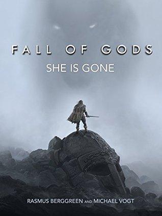 Fall of Gods [illustrated novel]: She is gone  by  Rasmus Berggreen