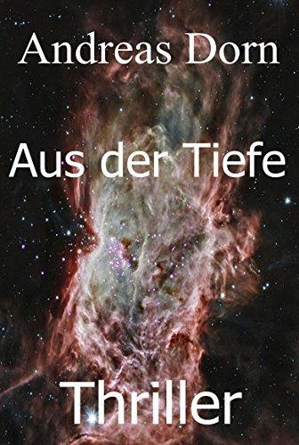 Aus der Tiefe  by  Andreas Dorn