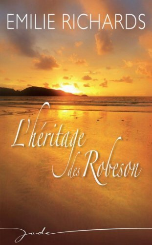 Lhéritage des Robeson  by  Emilie Richards