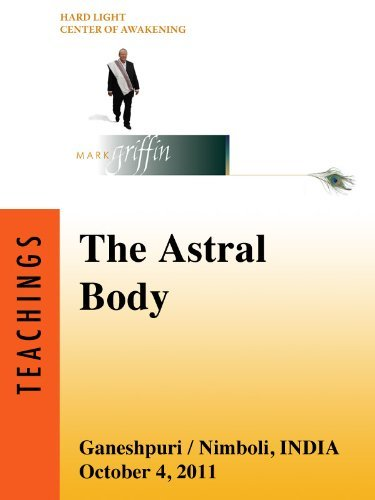 The Astral Body  by  Mark Griffin