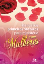 Manual de primeiros socorros para ministério com mulheres Janna Kinner