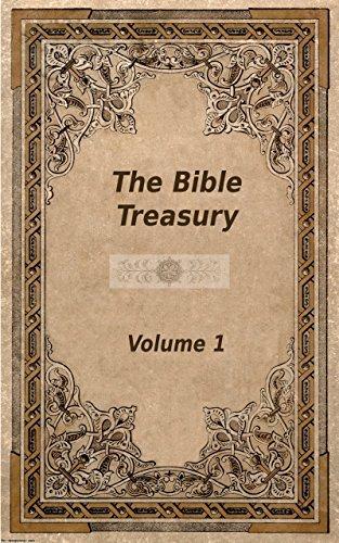 The Bible Treasury: Christian Magazine Volume 1, 1856-7 Edition Alexander A. Wallace