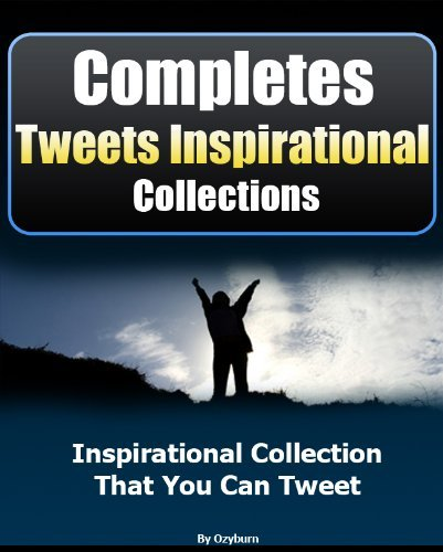 Complete Tweets Inspirational Collections ozyburn