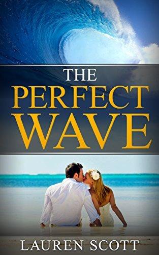 Romance: The Perfect Wave Lauren Scott