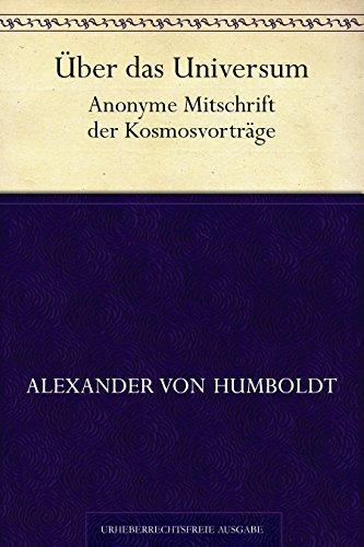 Über das Universum  by  Alexander von Humboldt