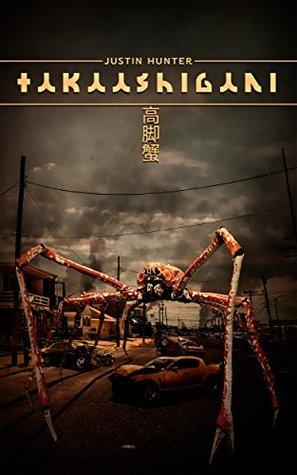 Takaashigani: A Deep Sea Thriller Justin Hunter