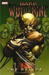 Dark Wolverine, Volume 1 Marjorie M. Liu