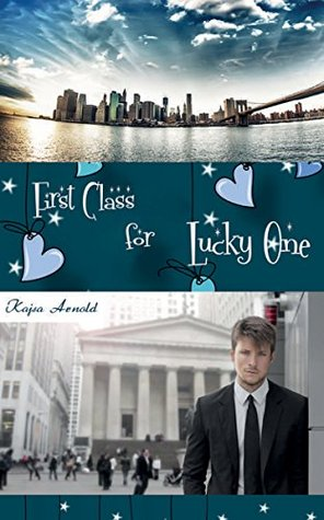 First Class for Lucky One  by  Kajsa Arnold