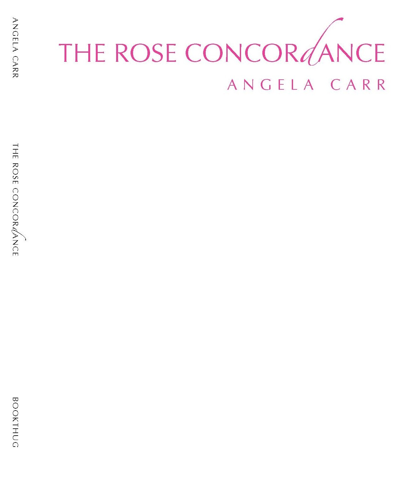 The Rose Concordance Angela   Carr