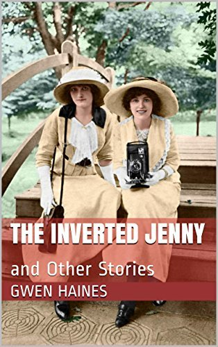 The Inverted Jenny: and Other Stories Gwen Haines