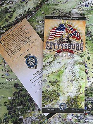 Gettysburg Illustrated Battle Map  by  Robert North Jr