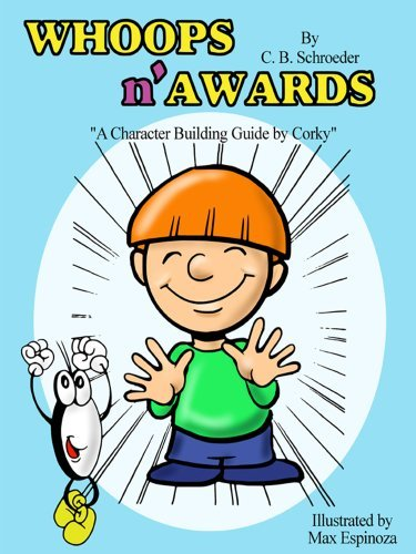 Whoops N Awards  by  C.B. Schroeder