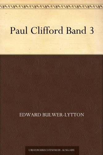 Paul Clifford Band 3  by  Edward Bulwer-Lytton