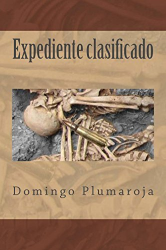 Expediente clasificado (Crimen perfecto nº 2) Domingo Plumaroja