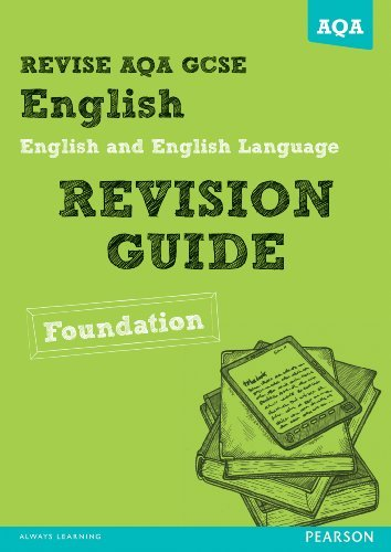 REVISE AQA: GCSE English and English Language Revision Guide Foundation David Grant