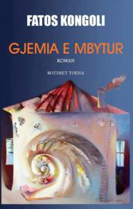 Gjemia e mbytur  by  Fatos Kongoli