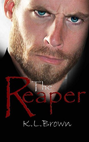 The Reaper  by  K. Brown