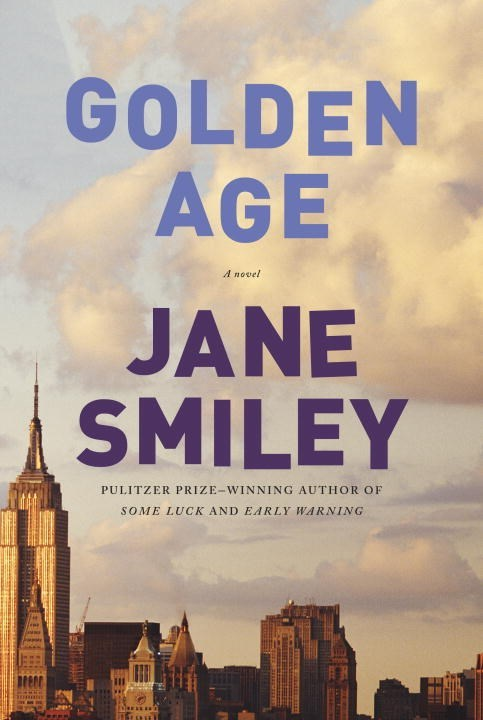 Golden Age: A Novel Jane Smiley