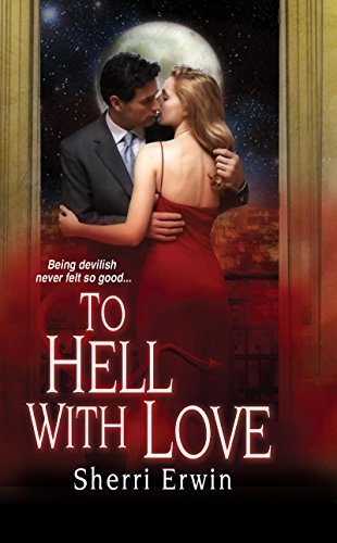 To Hell With Love Sherri Browning Erwin