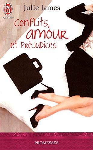 Conflits, Amour et Préjudices  by  Julie James