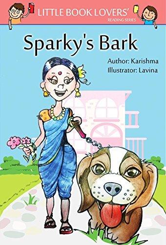 Sparkys Bark (Little Book Lovers Reading Series 1) Karishma Mahbubani