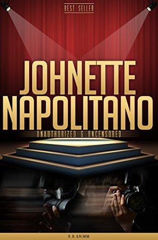 Johnette Napolitano Unauthorized & Uncensored R.B. Grimm