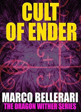 Cult of Ender (An Unofficial Minecraft Book) (The Dragon Wither Series Book 1) Marco Bellerari