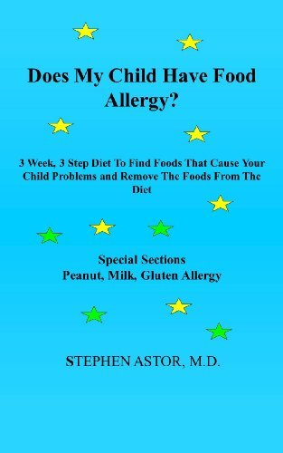 Does My Child Have Food Allergy? Sstephen Astor