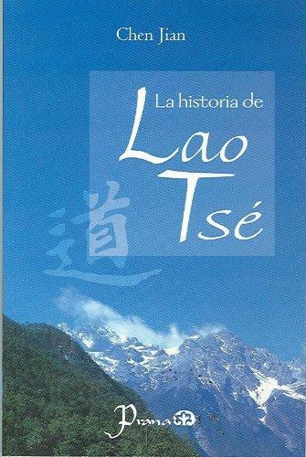 La historia de Lao Tse  by  Chen Jian