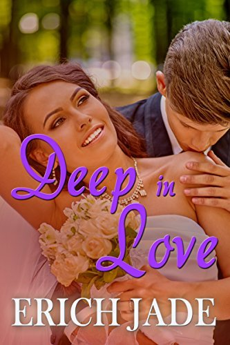Deep In Love  by  Erich Jade