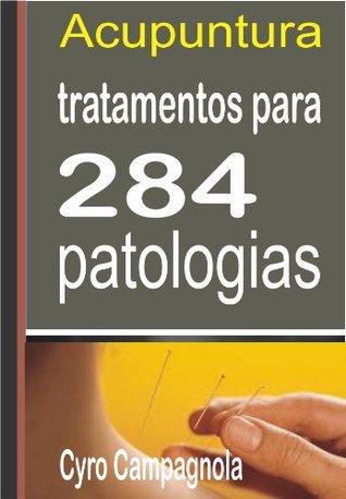 ACUPUNTURA Tratamentos para 284 patologias Cyro Campagnola