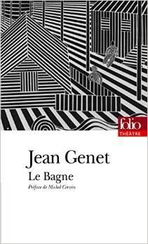 Le Bagne Jean Genet